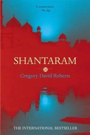 shantaram  book by Gregory David Roberts