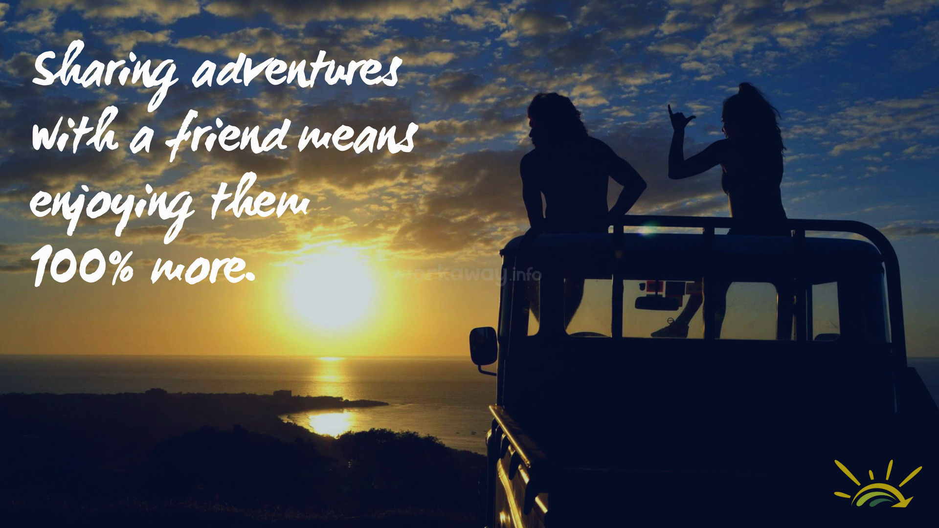 sunset text quote inspiration friends adventure car road trip