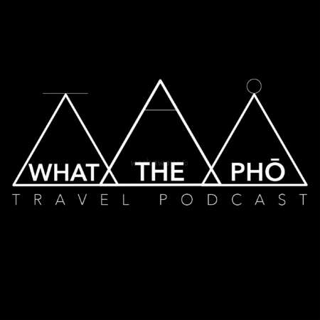 what the pho travel podcast for lockdown